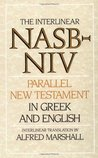 The Interlinear NASB-NIV Parallel New Testament in Greek & English