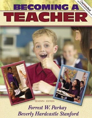 Becoming a Teacher (with MyLabSchool) (7th Edition)