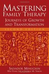 Mastering Family Therapy: Journeys of Growth and Transformation
