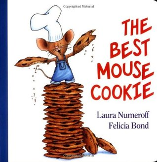 The Best Mouse Cookie by Laura Joffe Numeroff
