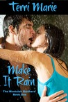 Make it Rain (The Montclair Brothers, #1)
