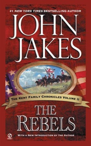 The Rebels (Kent Family Chronicles, #2)