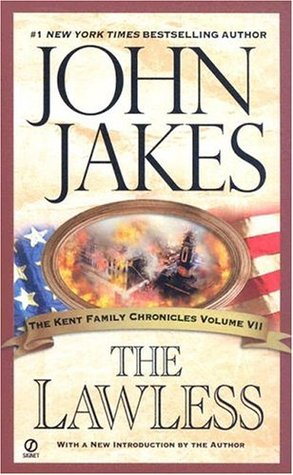 The Lawless (Kent Family Chronicles, #7)