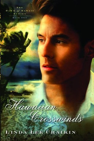 Hawaiian Crosswinds (The Dawn of Hawaii #2)