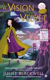 A Vision in Velvet (A Witchcraft Mystery, #6)