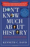 Don't Know Much About History: Everything You Need to Know About History but Never Learned