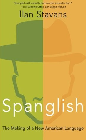 Spanglish by Ilan Stavans