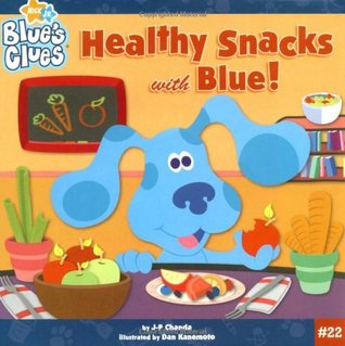 Healthy Snacks with Blue! (Blue's Clues)