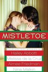 Mistletoe by Hailey Abbott