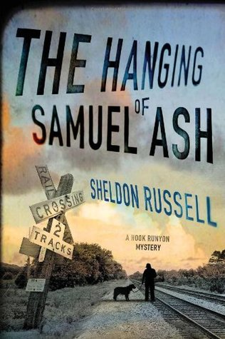 The Hanging of Samuel Ash by Sheldon Russell