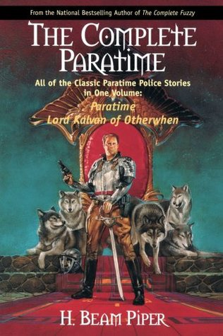 The Complete Paratime by H. Beam Piper