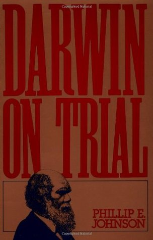 Darwin on Trial by Phillip E. Johnson