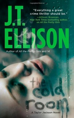 The Cold Room by J.T. Ellison