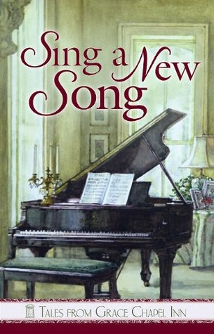 Free online download Sing a New Song (Tales From Grace Chapel Inn, #36) PDF