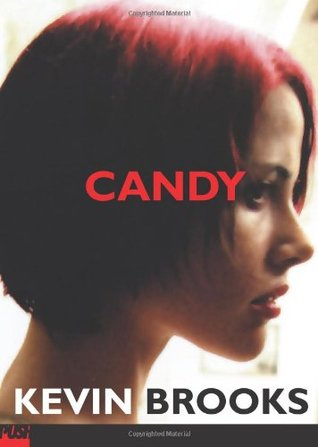 Candy by Kevin Brooks