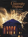 The University of Virginia: A Pictorial History