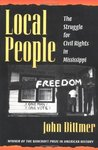 Local People: The Struggle for Civil Rights in Mississippi