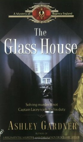 The Glass House by Ashley Gardner