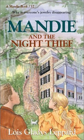 Mandie and the Night Thief by Lois Gladys Leppard