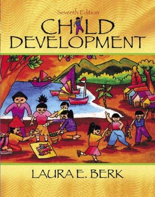 Child Development (with Milestones Card) by Laura E. Berk