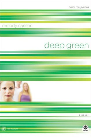 Deep Green by Melody Carlson