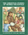 The Christmas Stories of George MacDonald