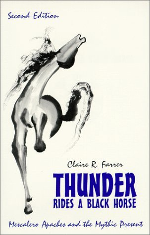 Thunder Rides a Black Horse by Claire R. Farrer