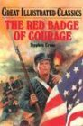 The Red Badge of Courage by Malvina G. Vogel
