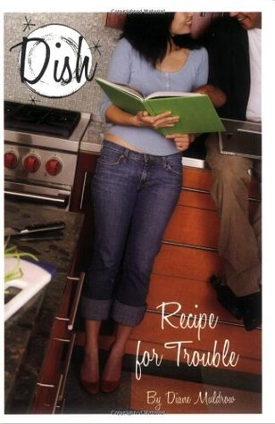 Recipe for Trouble by Diane Muldrow