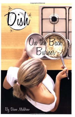 On the Back Burner by Diane Muldrow