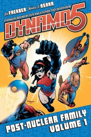 Dynamo 5, Volume 1 by Jay Faerber