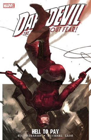 Daredevil, Vol. 16: Hell to Pay, Vol. 1 Daredevil Marvel Knights 16
