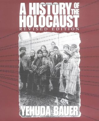 A History of the Holocaust by Yehuda Bauer