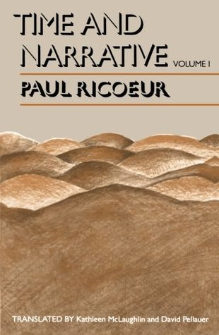 Time and Narrative, Volume 1 by Paul Ricœur
