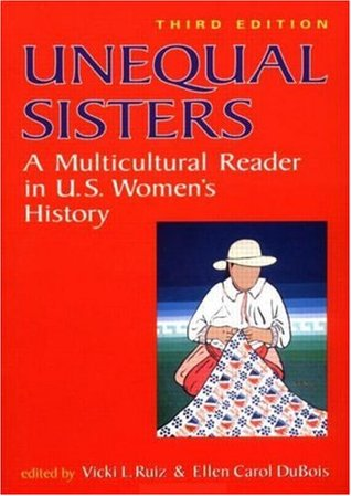 Unequal Sisters by Vicki L. Ruiz