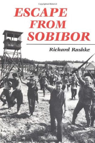 Escape from Sobibor by Richard Rashke
