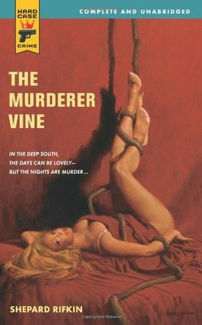 The Murderer Vine by Shepard Rifkin