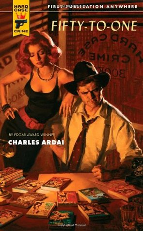 Fifty-to-One by Charles Ardai