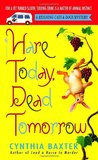 Hare Today, Dead Tomorrow (Reigning Cats & Dogs Mystery, #4)