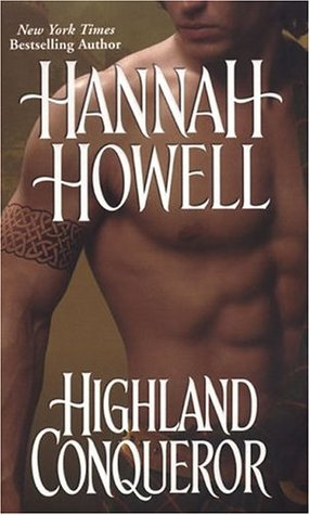 Highland Conqueror {Camerons, #1} by Hannah Howell