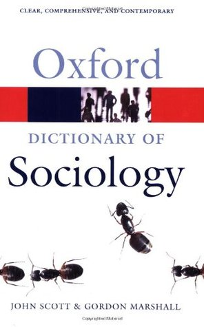 A Dictionary of Sociology by John  P. Scott