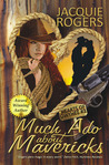 Much Ado About Mavericks ( Hearts of Owyhee, #3 )