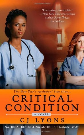 Critical Condition by C.J. Lyons