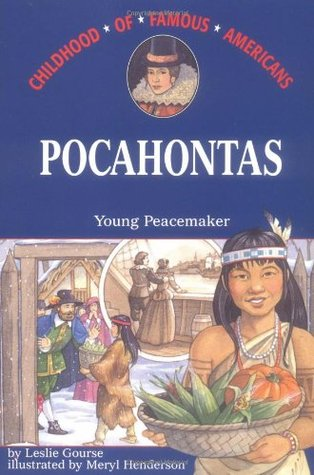Pocahontas by Leslie Gourse
