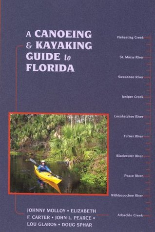 A Canoeing and Kayaking Guide to Florida
