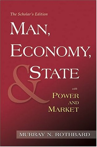 Man, Economy, and State with Power and Market: Government and Economy