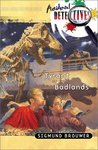 Tyrant Of The Badlands (Accidental Detectives, #4)