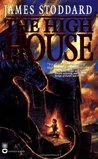 The High House (The High House #1)