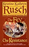 The Resistance (The Fey, #4)