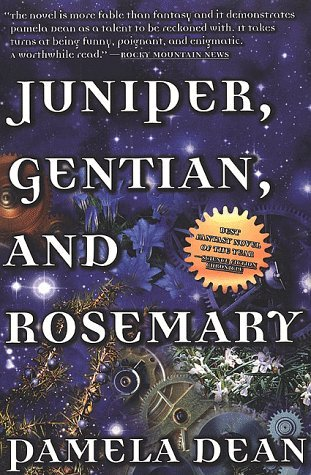 Juniper, Gentian, and Rosemary by Pamela Dean